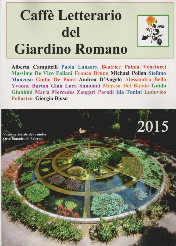 Caffè Letterario del Giardino Romano Rose Del Bufalo Maresa Del Bufalo