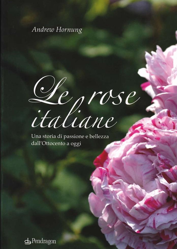 Le rose italiane. Andrew Hornung - Maresa Del Bufalo